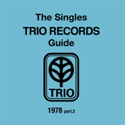 THE SINGLES TRIO RECORDS GUIDE 1978 part.2 - Various Artists - Various Artists
