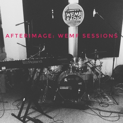 Wemf Sessions - EP - AfterImage