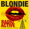 Radio Active - 15 Radio Friendly Tracks, Blondie