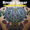 Brown Sugar (The Fat Swing Remix) - Single