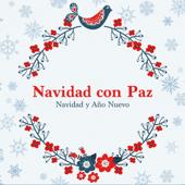 Navidad con Paz - Música Relajante, Navidad y Año Nuevo, Canciones de Navidad Modernas