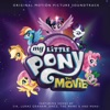 My Little Pony: The Movie - Official Soundtrack