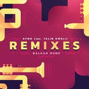 Aymo Remixes (feat. Talib Kweli) - EP Mp3 Download