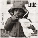 Lute - Ford's Prayer (feat. Cam O'bi)