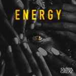 Sampa the Great - Energy (feat. Nadeem Din-Gabisi)