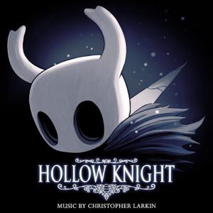Christopher Larkin - Hollow Knight (Original Soundtrack)