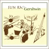 Sun Ra Plays Gershwin ジャケット写真