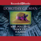 Mrs. Pollifax, Innocent Tourist (Unabridged)