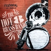 Hot 8 Brass Band - Just My Imagination