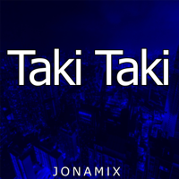 Jona Mix - Taki Taki (feat. Seba Bootleg) artwork