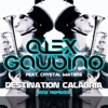 Destination Calabria feat Crystal Waters 2012 Remixes Single