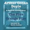 Arthur Conan Doyle - The Five Orange Pips: A Sherlock Holmes Story artwork