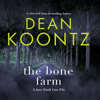 Dean Koontz - The Bone Farm: A Jane Hawk Case File (Unabridged)  artwork