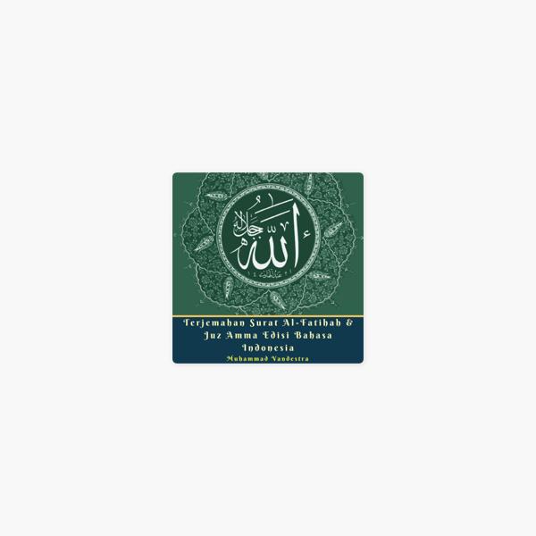 Terjemahan Surat Al Fatihah Juz Amma Edisi Bahasa Indonesia