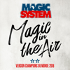 Magic in the Air feat Chawki Version Champions du Monde 2018 - Magic System mp3