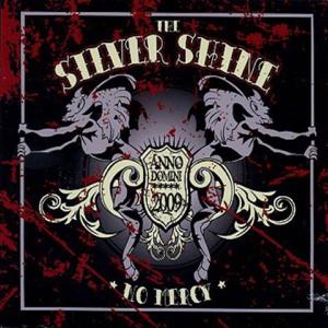 The Silver Shine - No Mercy