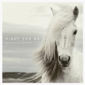 Fight for Me (Radio Edit)