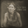 The Pirate's Gospel (Bonus Edition) - Alela Diane
