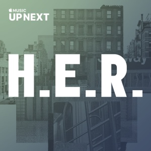 Up Next Session: H.E.R. Mp3 Download