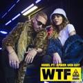 Germany Top 10 Pop Songs - WTF (feat. Amber Van Day) - HUGEL