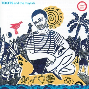 Toots & The Maytals - 54-46 (That's My Number)