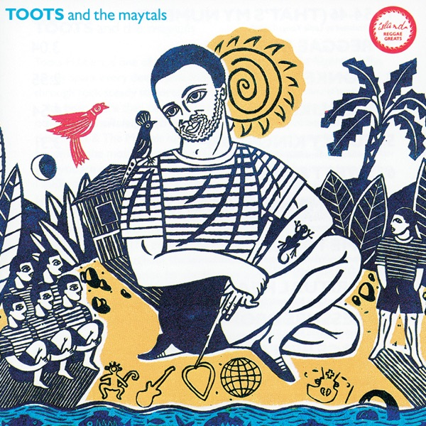 Toots & The Maytals - Reggae Greats: Toots & the Maytals