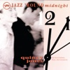 Jazz Round Midnight Quincy Jones
