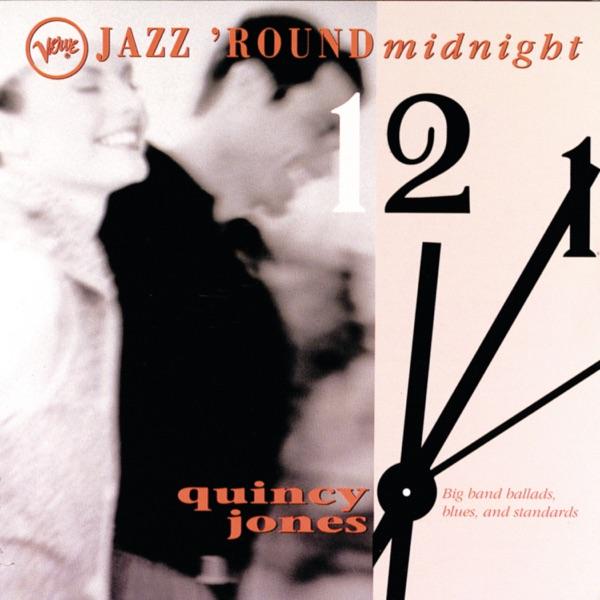 Jazz 'Round Midnight: Quincy Jones