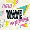 New Wave Explosion