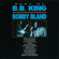 """Let the Good Times Roll (Live At Coconut Grove, Los Angeles, 1976 / Single Version) - B.B. King & Bobby """"Blue"""" Bland"""
