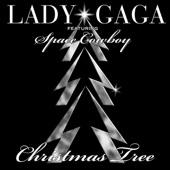 Lady Gaga - Christmas Tree (feat. Space Cowboy)