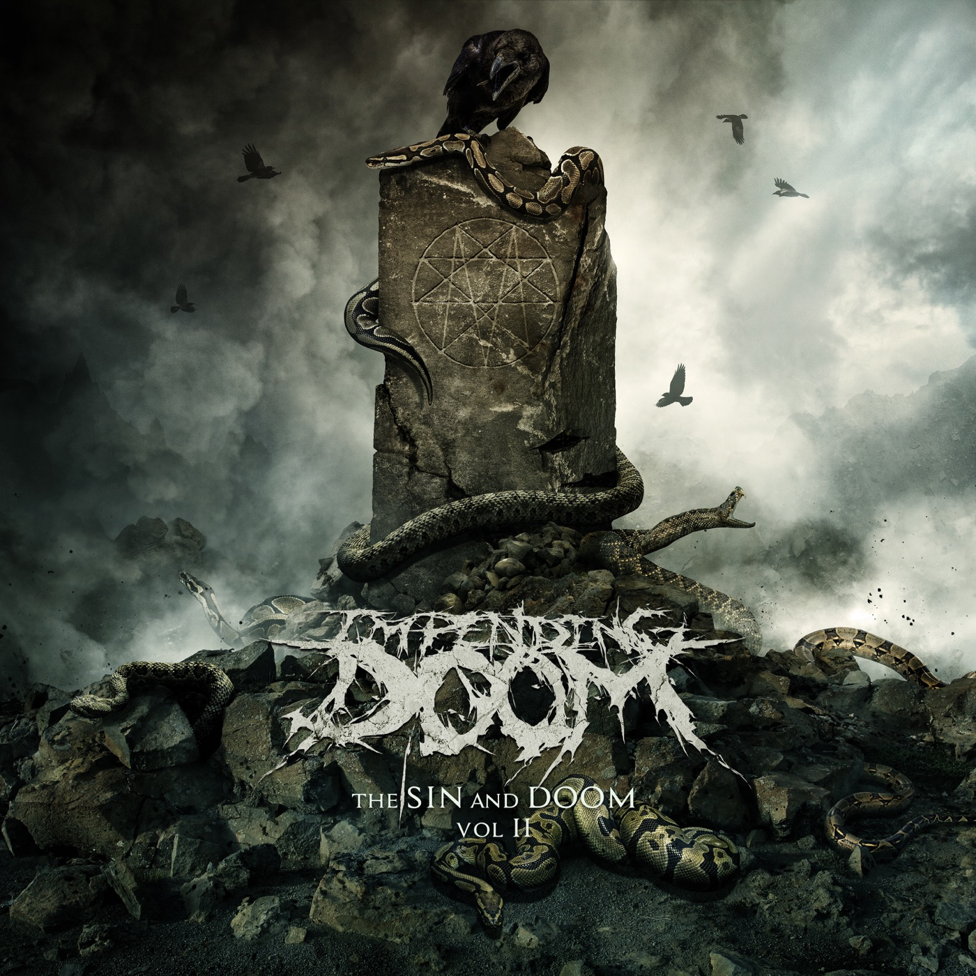 Impending Doom - The Sin and Doom of Godless Men Vol. II (2018)