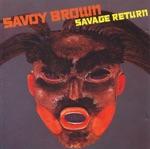 Savoy Brown - Walk Before You Run