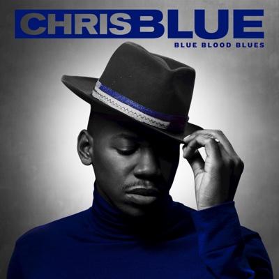 Blue Blood Blues - Chris Blue song