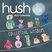 Collective Wisdom (The Hush Collection, Vol. 18)