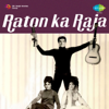 Mohammed Rafi - Raton Ka Raja Hoon Main artwork