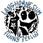 Langhorne Slim - Funny Feelin' (For Junior Kimbrough and Ted Hawkins)