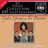 La Gran Coleccion del 60 Aniversario CBS: Eydie Gorme y Los Panchos
