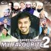 My Favourite Naat & Nasheeds 2 - Tanveer Iqbal