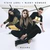 Be Somebody (feat. Kiiara) - Steve Aoki & Nicky Romero