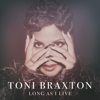 Long As I Live - Toni Braxton mp3