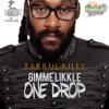 Tarrus Riley - Gimme Likkle One Drop artwork