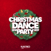 Various Artists - Christmas Dance Party 2018-2019 (Best of Dance, House & Electro) artwork
