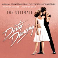 Ultimate Dirty Dancing (Original Motion Picture Soundtrack)