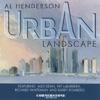 Urban Landscape (feat. Pat LaBarbera, Alex Dean, Richard Whiteman & Barry Romberg)