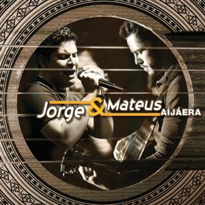 Jorge & Mateus - Aí Já Era...