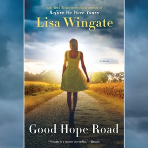 Good Hope Road (Unabridged) - Lisa Wingate audiobook, mp3