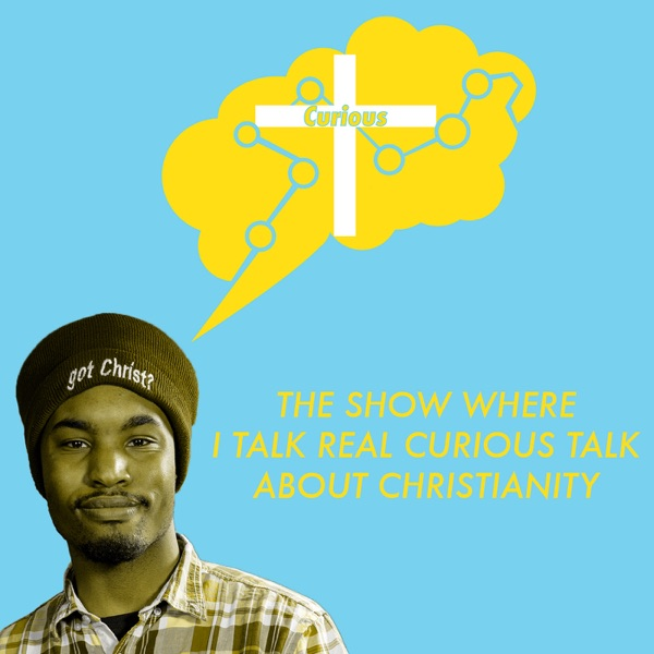 Curious Christian Podcast
