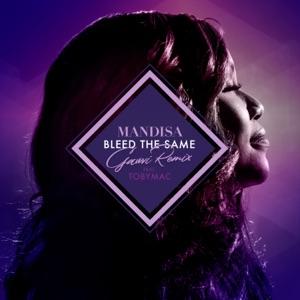 Mandisa - Bleed the Same (GAWVI Remix) [feat. tobyMac]