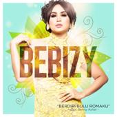 Download Bebizy - Berdiri Bulu Romaku